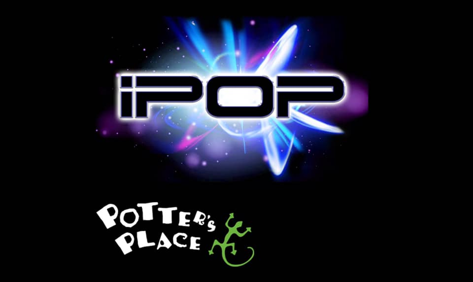 iPop at POtters Place!